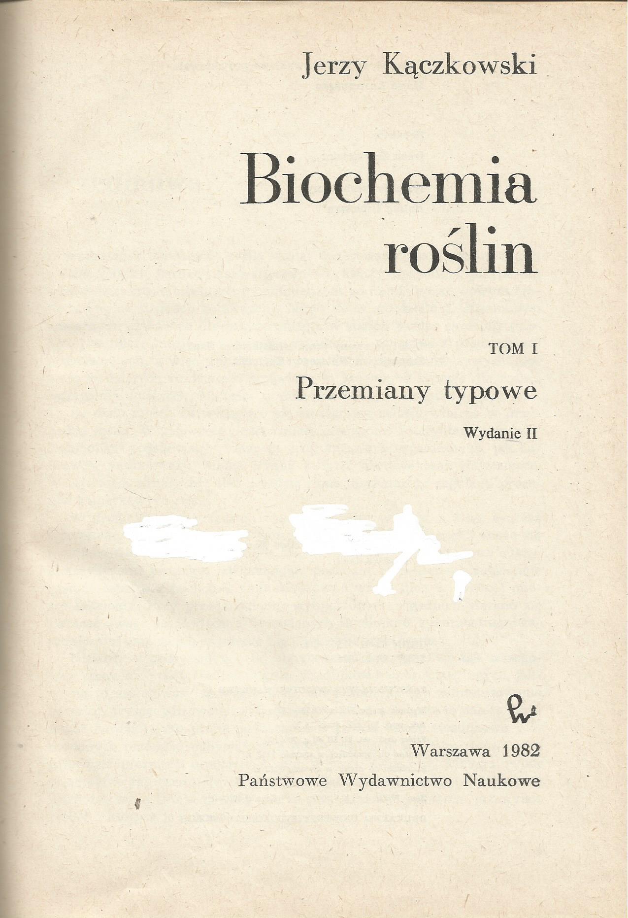 Biochemia roślin t.I