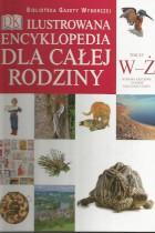 Ilustrowana encyklopedia dla całej rodziny T-XV W-Ż