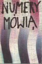 Numery mówią-wspomnienia więźniów KL Auschwitz