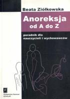 Anoreksja od A do Z