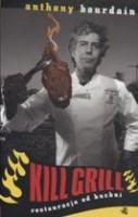 Kill grill-restauracja od kuchni